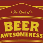 The Book Of Beer Awesomeness Beer Gift Idea Toronto Festival of Beer