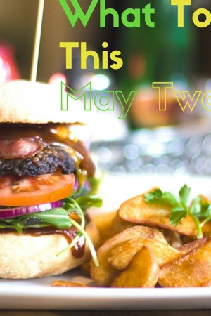 8 Awesome Food Choices For May Two Four